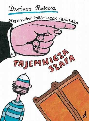 Detektywów para - Jacek i Barbara. Tajemnicza szafa