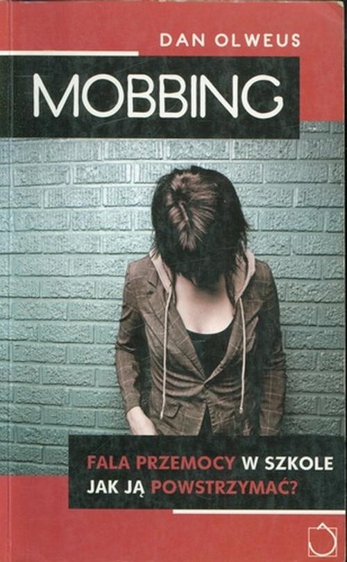 Mobbing: fala przemocy w szkole